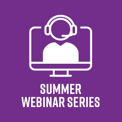 Summer Webinar Schedule Released
